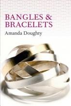 Amanda Doughty Bangles and Bracelets