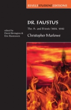 Marlowe, Christopher Dr Faustus: the A- and B- Texts (1604, 1616)