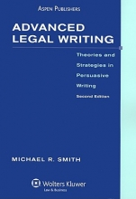 Smith, Michael R. Advanced Legal Writing