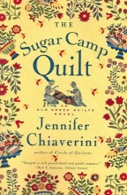 Chiaverini, Jennifer The Sugar Camp Quilt