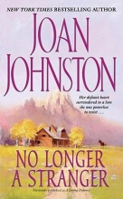 Johnston, Joan No Longer A Stranger