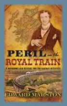 Marston, Edward Peril on the Royal Train