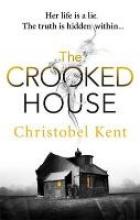 Kent, Christobel Crooked House