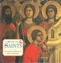 Dobell, Steve A Book of Saints: An Evocative Celebration in Prose and Painting