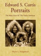 Youngblood, Wayne L. Edward S. Curtis Portraits