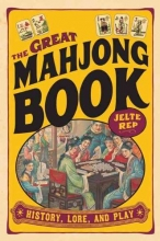 Rep, Jelte The Great Mahjong Book