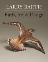 Larry Barth Birds, Art & Design