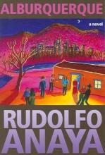 Anaya, Rudolfo Alburquerque