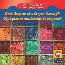 Guidone, Lisa M. What Happens at a Crayon Factory?/Que Pasa En Una Fabrica de Crayones?