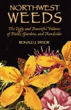 Taylor, Ronald J. Northwest Weeds