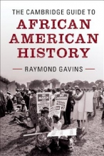 Gavins, Raymond The Cambridge Guide to African American History