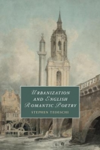 Tedeschi, Stephen Urbanization and English Romantic Poetry