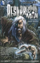 Abnett, Dan,   Lanning, Andy Resurrection Man 1