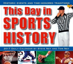This Day in Sports History 2017 Calendar