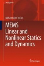 Mohammad I. Younis MEMS Linear and Nonlinear Statics and Dynamics