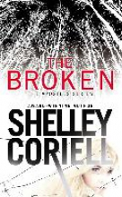 Coriell, Shelley The Broken
