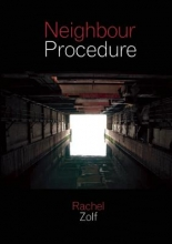 Rachel Zolf Neighbour Procedure
