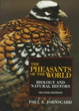 Johnsgard, Paul A. The Pheasants of the World