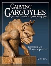 Cipa, Shawn Carving Gargoyles, Grotesques, and Other Creatures of Myth