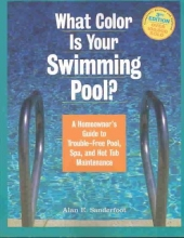 Sanderfoot, Alan E. What Color Is Your Swimming Pool?