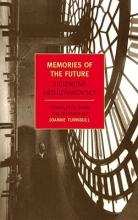 Krzhizhanovsky, Sigizmund Memories Of The Future