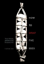 Oka, Hideyuki How to Wrap Five Eggs