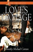 Carson, Timothy Michael Love`s Damage