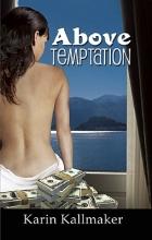 Kallmaker, Karin Above Temptation