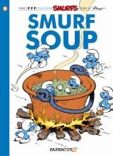 Peyo,   Delporte, Yvan Smurf Soup