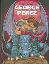 Perez, George Art of George Perez