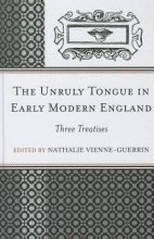 The Unruly Tongue in Early Modern England