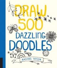 Taylor, Rachael Draw 500 Doodles