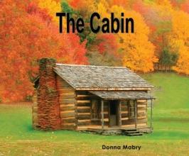 Mabry, Donna The Cabin