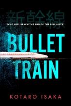 Kotaro Isaka , Bullet Train