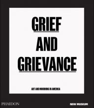 Okwui Enwezor , Grief and Grievance: Art and Mourning in America