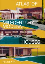 Dominic Bradbury , Atlas of Mid-Century Modern Houses, Classic format