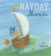 Braun, Sebastien Mayday Mouse