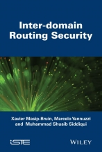 Xavier Masip-Bruin,   Marcelo Yannuzzi,   Muhammad Shuaib Siddiqui Inter Domain Routing Security