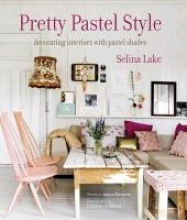 Lake, Selina,   Simmons, Joanna Pretty Pastel Style