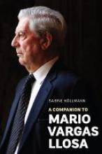 Kollmann, Sabine A Companion to Mario Vargas Llosa