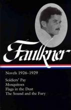 Faulkner, William William Faulkner Novels 1926-1929