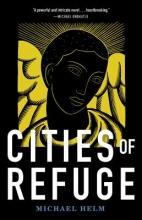 Helm, Michael Cities of Refuge