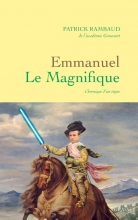 Patrick Rambaud Emanuel Le Magnifique