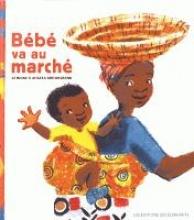 Atinuke,   Brooksbank, Angela Bébé va au marché