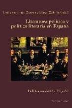 Literatura política y política literaria en España