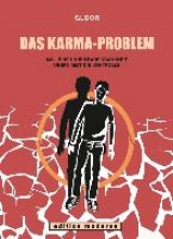 Gloor, Reto Das Karma-Problem