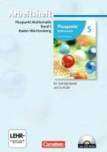 Pluspunkt Mathematik 05. Arbeitsheft mit Lösungen und CD-ROM. Baden-Württemberg