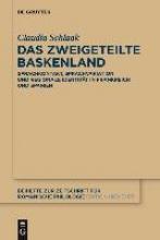 Claudia Schlaak Das Zweigeteilte Baskenland