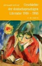 Kiesel, Helmuth Geschichte der deutschen Literatur Bd. 10: Geschichte der deutschsprachigen Literatur 1918 bis 1933
