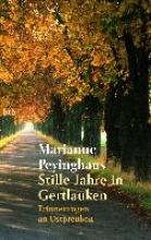 Peyinghaus, Marianne Stille Jahre in Gertlauken
